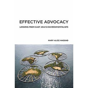 Effective Advocacy by Mary Alice Haddad
