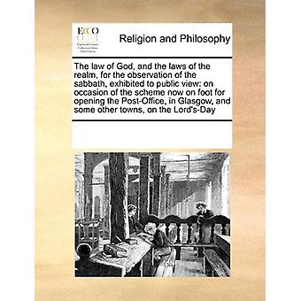 The Law of God - and the Laws of the Realm - for the Observation of t