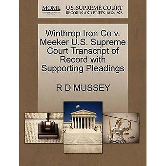 Winthrop Iron Co V. Meeker U.S. Supreme Court Transcript of Record wi