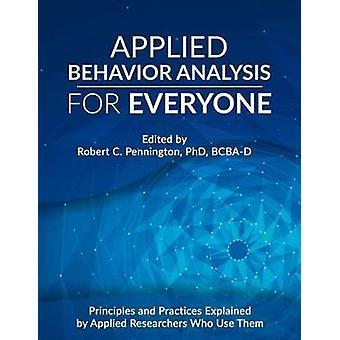 Anvendt adfærdsanalyse for alle - Principper og praksis Expl