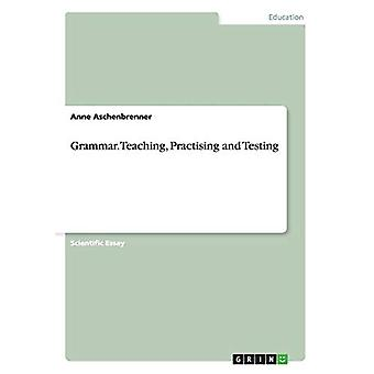 Grammar. Teaching - Practising and Testing by Anne Aschenbrenner - 97