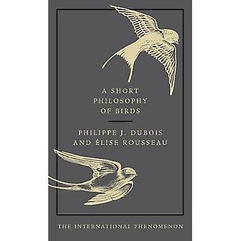 Een korte filosofie van vogels