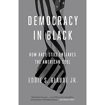الديمقراطية في الأسود من قبل إدي S Glaude