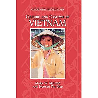 Culture and Customs of Vietnam (Culture and Customs of Asia)