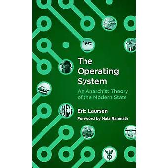 The Operating System by Eric Laursen