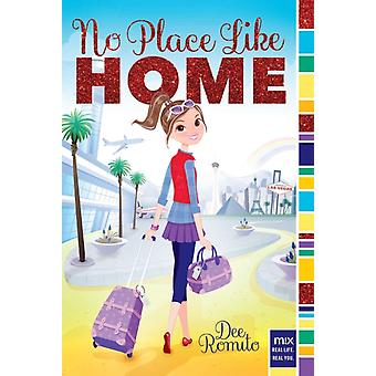 No Place Like Home-tekijä Dee Romito