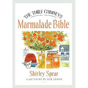 The Three Chimneys Marmalade Bible Birlinn Food Bibles