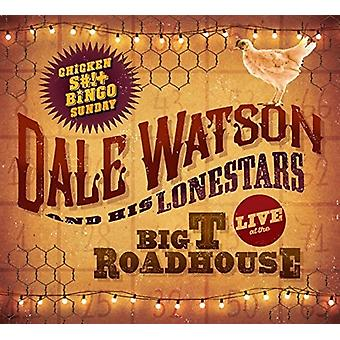 Dale Watson - Live at the Big T Roadhouse-Chicken S#! [Vinyl] USA import