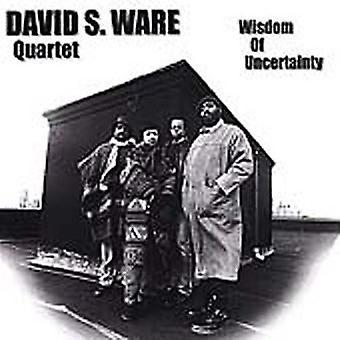 Ware, David S. Quartet - Wisdom of Uncertainty [CD] USA import