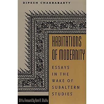 Wohnungen der moderne - Essays im Zuge der Subaltern Studies durch