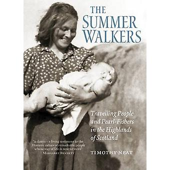 Summer Walkers (New edition) by Timothy Neat - 9781780273969 Book
