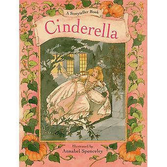 A Storyteller Book - Cinderella by Charles Perrault - Lesley Young - A