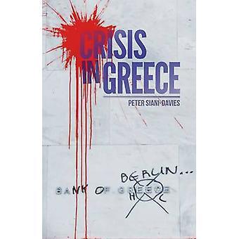 Crisis in Griekenland door Peter Siani-Davis - 9781849044042 boek