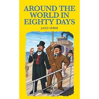 Around the World in 80 Days by Jules Verne - 9781912464036 Book