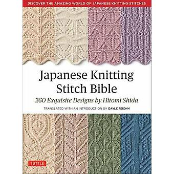 Japanin Knitting Stitch Bible - 260 hieno suunnittelijan Hitomi Shida