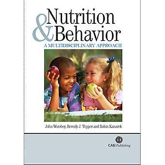 Voeding en gedrag - een multidisciplinaire aanpak door J. Worobey-