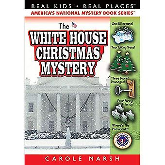 White House Christmas Mystery (Real Kids Real Places Series, Volume 7)