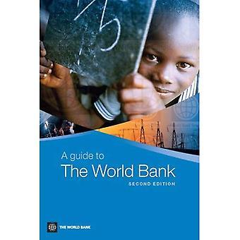 Een gids voor de Wereldbank (handleiding voor de Wereldbank (Hardcover))