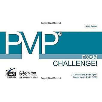 Pmp(r) Exam Challenge!, Sixth Edition
