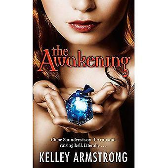 Das Erwachen: Chloe Saunders ist auf dem Lauf und Raising Hell, buchstäblich (dunkelsten Kräfte)