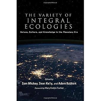 La variété des écologies intégrante: Nature, Culture et connaissance de l'ère planétaire (SUNY Series in théorie intégrale)