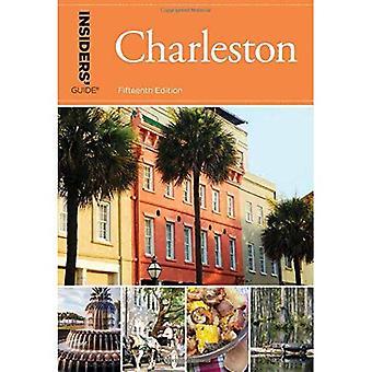 Insiders' Guide (R) naar Charleston: met inbegrip van Mt. Pleasant, Summerville, Kiawah en andere eilanden ('Insiders gids serie)