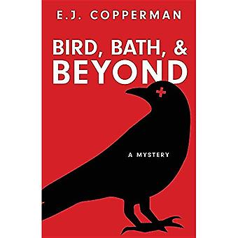 Bird, Bath, and Beyond (Agent to the Paws Mystery)