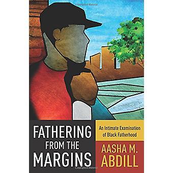 Ojcostwo z marginesy - intymne badanie czarny Fatherho