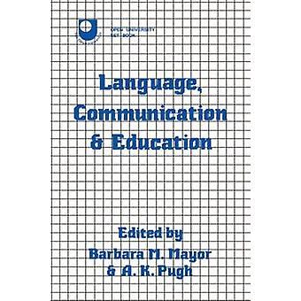 Language Communication  Education by Mayor & Barbara M.