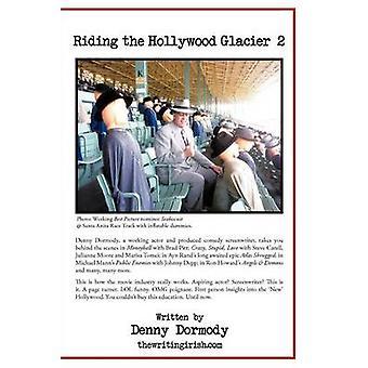 Equitazione il ghiacciaio Hollywood 2 di Dormody & Denny