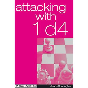 Attacking with 1d4 by Dunnington & Angus