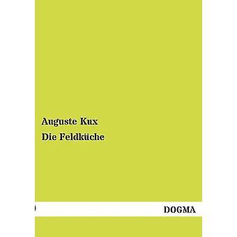 Sterven Feldkche door Kux & Auguste