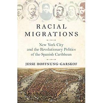 RassenMigration: New York City und die Revolutionäre Politik der spanischen Karibik