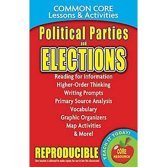Political Parties & Elections - Common Core Lessons & Activities by C