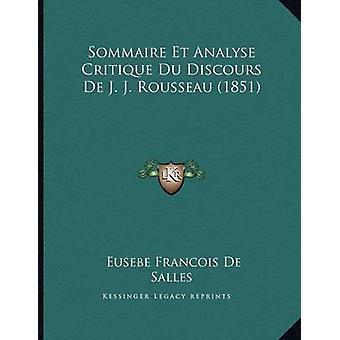 Sommaire Et Analyse Critique Du Discours de J. J. Rousseau (1851) by