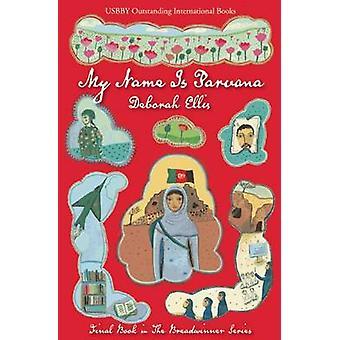 My Name Is Parvana by Deborah Ellis - 9781554982981 Book
