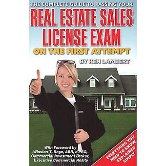 Complete Guide to Passing Your Real Estate Sales License Exam on the