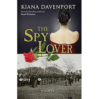 The Spy Lover by Kiana Davenport - 9781612183411 Book