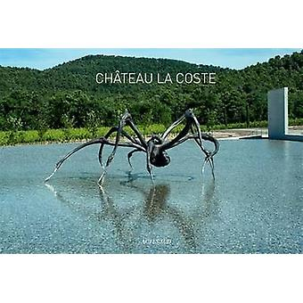 Chateau Lacoste by Chateau Lacoste Company - 9782330036706 Book
