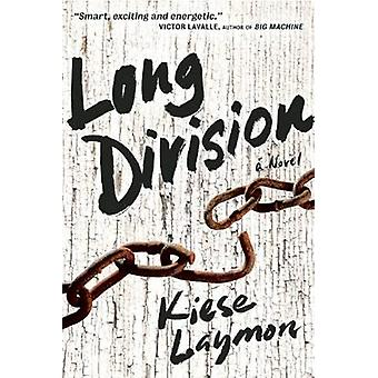 Long Division by Kiese Laymon - 9781932841725 Book