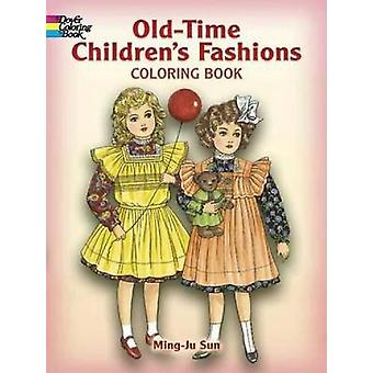 OldTime Childrens Fashions Coloring Book by Ming Ju Sun