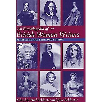 Encyclopedia of British Women Writers by Edited by Paul Schlueter & Edited by June Schlueter