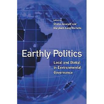 Irdischen Politik - lokal und Global Environmental Governance von She