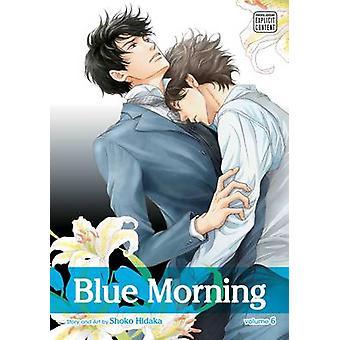 Blue Morning Vol. 6 af Shoko Hidaka