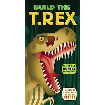 Bouw de T. Rex door Dr Darren Naish