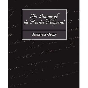 La Ligue du Pimpernel écarlate par la baronne Orczy