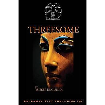 Threesome by El Guindi & Yussef