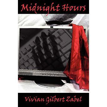 Midnight Hours by Zabel & Vivian Gilbert