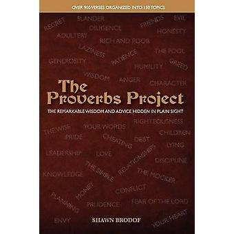 The Proverbs Project by Brodof & Shawn