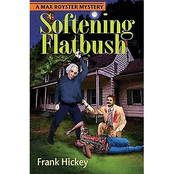 Softening Flatbush by Frank & Hickey